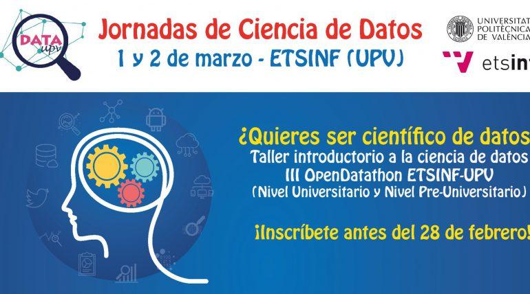 Jornadas de Ciencia de Datos 2018 – III OpenDatathon ETSINF-UPV