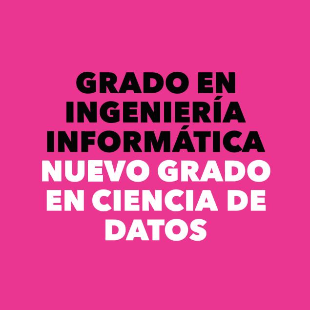 (Español) Abierta preinscripción a los grados de ciencia de datos e ingeniería informática y doble grado
