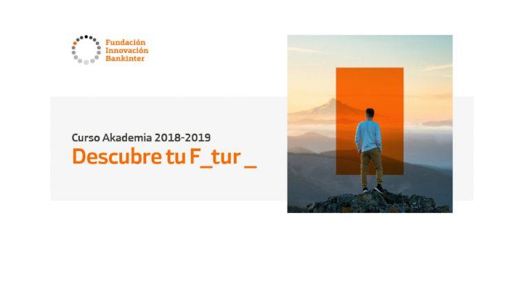 Convocatoria programa Akademia UPV | Fundación Innovación Bankinter