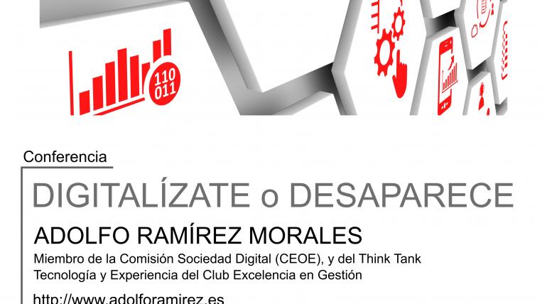 "(Español) Conferencia: ""Digitalízate o desaparece"" de Adolfo Ramírez en ETSINF"