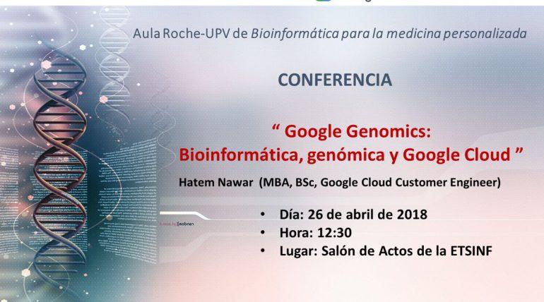 (Español) Conferencia  26-4-18  Aula Roche-UPV de Bioinformática para la medicina personalizada