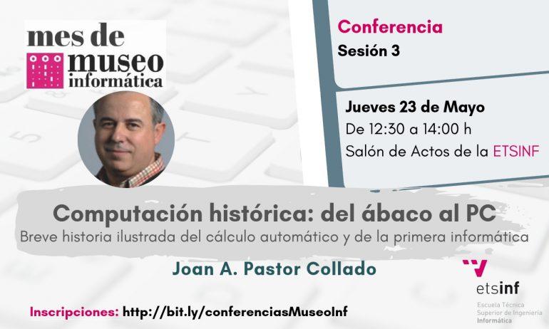 Conferencia: Computación histórica: del ábaco al PC el 23 de mayo en ETSINF