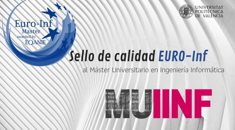 El Máster MUIINF obtiene el sello de calidad EURO-INF de AQAINE