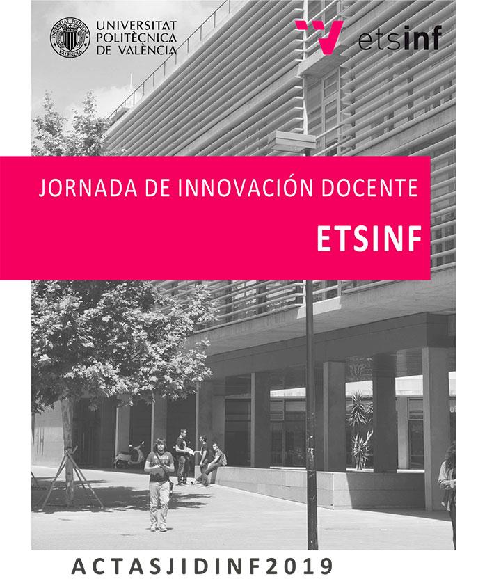 Actas Jornadas de Innovación Docente ETSINF 2019