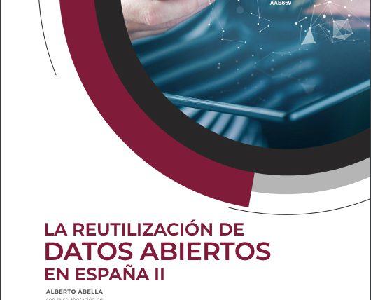 La Cátedra de Transparencia colabora en la elaboración del informe «Reutilización de datos abiertos en España II»