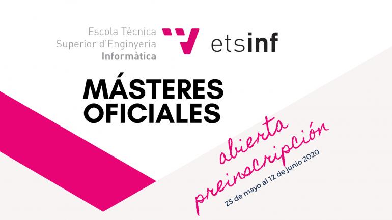 (Español) Abierta preinscripción a los másteres oficiales de ETSINF hasta 12 de junio