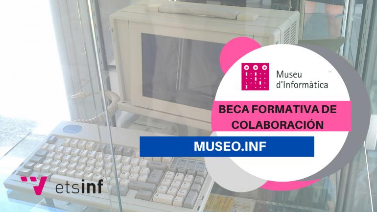 (Español) Beca Formativa de Colaboración MUSEO ETSINF 2020-2021
