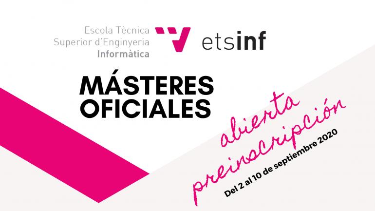 Abierta preinscripción Fase B a másteres oficiales de ETSINF del 2 al 10 de septiembre