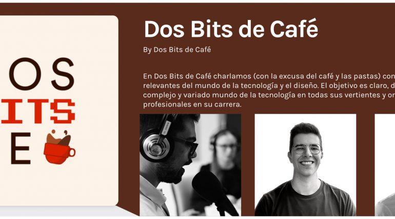 (Español) Dos Bits de café, un podcast semanal sobre informática creado y desarrollado por estudiantes y egresados de nuestra escuela