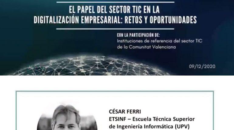 César Ferri, participa en el debat sobre el sector TIC organitzat per la Càtedra de Transformació del Model Econòmic UPV