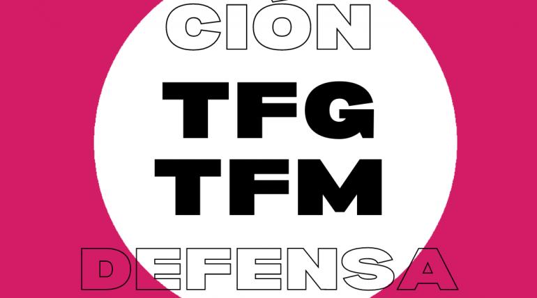 Publicación de la convocatoria de defensa de TFG/TFM